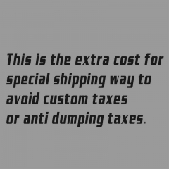 extra cost for special shipping way